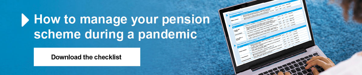 How to manage your pension during a pandemic - Find out more